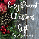 Easy Parent Christmas Gift