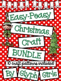 Easy-Peasy Christmas Craft BUNDLE