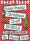 Easy-Peasy Christmas Craft BUNDLE