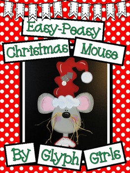 Easy-Peasy Christmas Mouse Craft