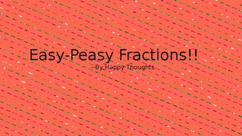 Easy-Peasy Fractions