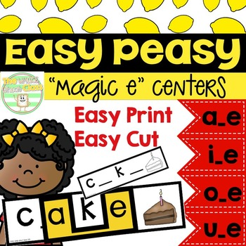 Easy Peasy- Long Vowels/Magic E Centers
