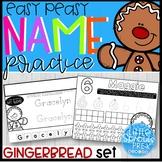 Easy Peasy Name Practice - Gingerbread Set - PreK, Kindergarten, Preschool