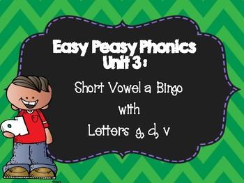 Easy Peasy Phonics Bingo Unit 3: Short a CVC words with letters g, d, v