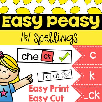Easy Peasy Spellings of /k/ (c, k, ck spellings) Phonics center