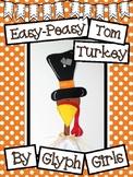 Easy-Peasy Tom Turkey Craft