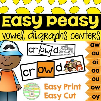 Easy Peasy-Vowel Digraphs Centers