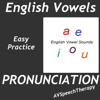 Pronunciation:English Vowels - Easy Practice Pack