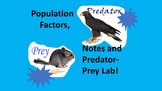 Predation and Prey, Carrying Capacity and Limiting Factors, Notes & LAB!