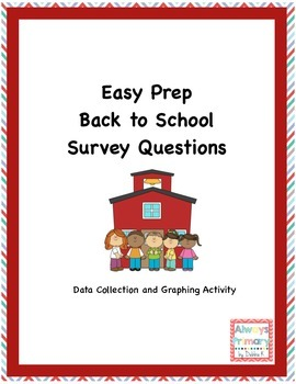 Back to School Survey and Graphing Activity