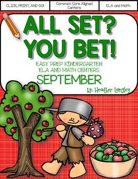 Easy Prep Centers SEPTEMBER: All Set? You Bet!