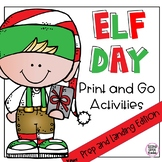 Elf Day Activities- Print and Go- Movie Companion for Prep and Landing.