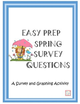 Easy Prep Spring Survey Questions