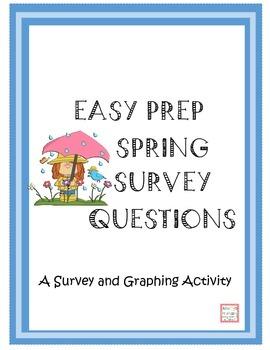 Easy Prep Spring Survey Questions