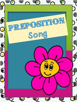Fun & Easy Preposition Song w/ Powerpoint