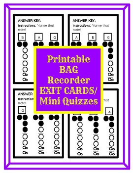 Easy Printables! BAG Recorder Exit Cards / Mini Quizzes