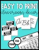 Easy Printing Classroom Decor Bundle