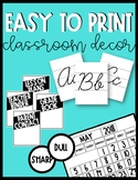 Easy Printing Classroom Decor Bundle