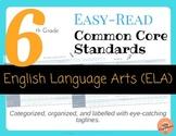 Easy-Read Common Core: English Language Arts for 6th Grade