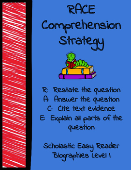 RACE Comprehension Strategy with Easy Reader Biographies Scholastic