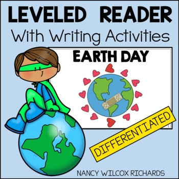 LEVELED Reader: EARTH DAY (3 Different Reading Levels for K-2)