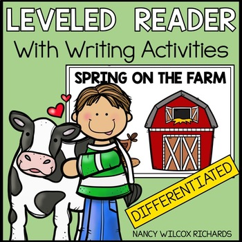 Leveled Reader: Farm Animals in Spring (3 Different Levels for K-2)
