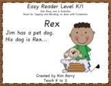 Easy Reader GradeK/ 1 Rex