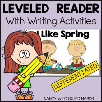 Easy Reader: I Like Spring (3 Different Reading Levels for