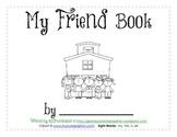 Easy Reader Printable Book - My Friend Book - by GBK