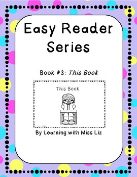 Easy Reader Series book 3: This Book