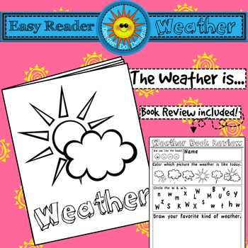Easy Reader : Weather - For emergent and beginner readers