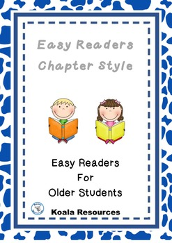 Easy Readers Chapter Style by Koala Resources