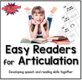 Easy Readers for Articulation