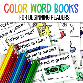 Color Word Books: Emergent Readers for Teaching Color Words