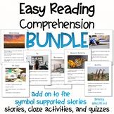 Easy Reading Comprehension BUNDLE (Add on to Symbol Compre
