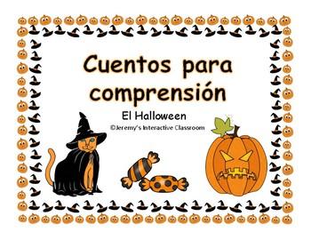 Easy Reading Comprehension HALLOWEEN in Spanish Cuentos para comprensión