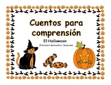 Easy Reading Comprehension HALLOWEEN in Spanish Cuentos pa