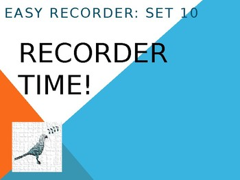 Easy Recorder Songs: Set 10