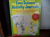 Easy Science Ativity Journals  ISBN#0-439-37079-5