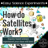 Easy Science Experiments:  How do Satellites Work?