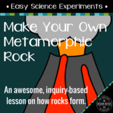 Easy Science Experiments:  Make Your Own Metamorphic Rock!