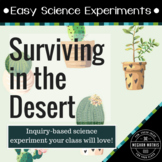 Easy Science Experiments:  Surviving in the Desert