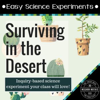 Science Experiments for Kids:  Desert Survivors Biome Lab
