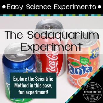 "Easy Science Experiments:  The ""Sodaquarium"" Experiment"