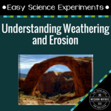 Science Experiments for Kids: Weathering and Erosion