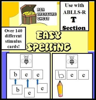Easy Spelling Activities  use w/ ABLLS R T1, T2, T3, T4 ABA