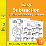 Easy Subtraction: Drills & Self-Checking Activities