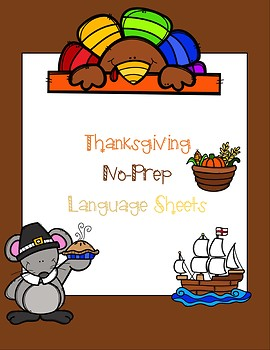 Easy Thanksgiving No-Prep Language Sheets