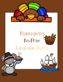Easy Thanksgiving No-Prep Language Sheets
