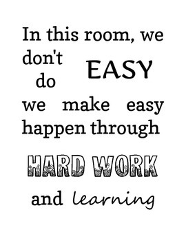 Easy Through Hard Work Poster (2 versions)